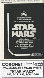 Star Wars used Dolby to provide sound for the film
